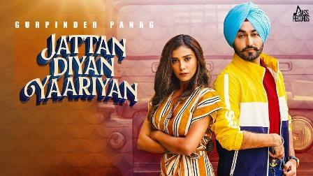 Jattan Diyan Yaariyan Lyrics - Gurpinder Panag