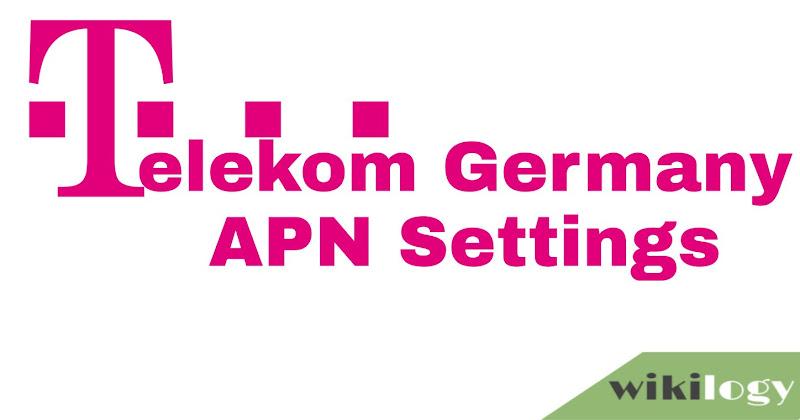 Telekom Germany APN Settings for Android iPhone