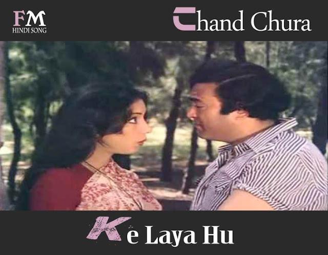 Chand-Chura-Ke-Laya-Hu- Devata-(1978)
