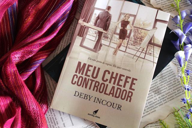 Meu chefe controlador - Deby Incour