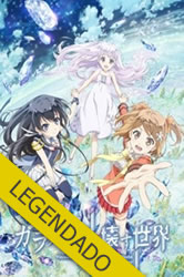 Glass No Hana To Kowasu Sekai – Legendado