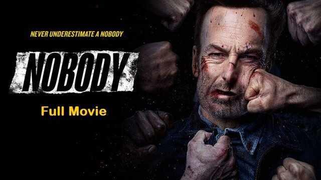 Nobody Full Movie