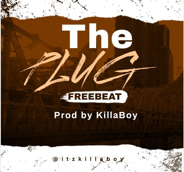 FREEBEAT: The Plug (prod by KillaBoy)