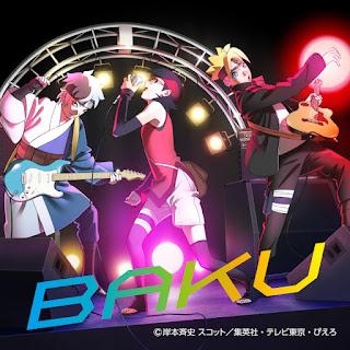 Ikimono gakari - BAKU | Boruto -Naruto Next Generations- Opening 8 Theme Song