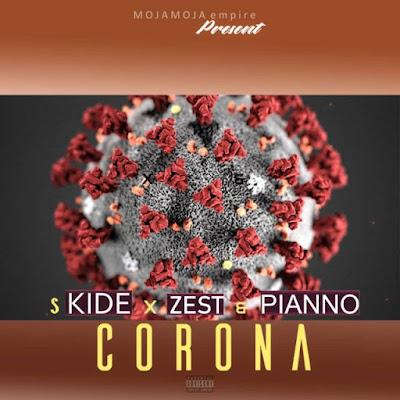 S Kide x Zest x Pianno - Corona