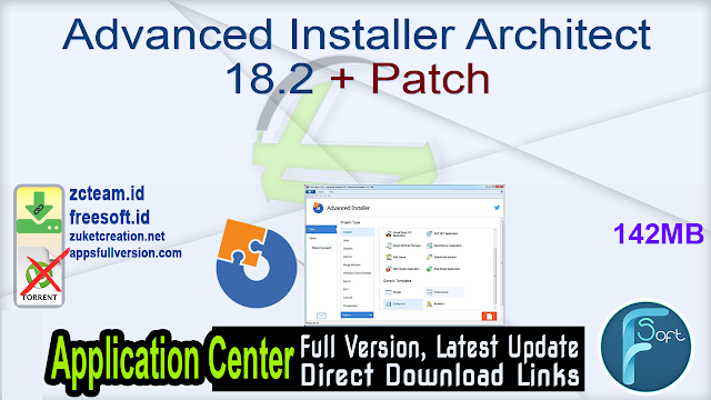 Advanced Installer Architect 18.2 + Patch_ ZcTeam.id