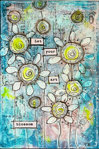 Let Your Art Blossom by Tori Beveridge 2014