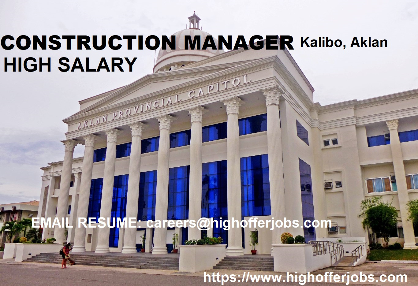 CONSTRUCTION MANAGER - Kalibo, Aklan (HIGH SALARY)
