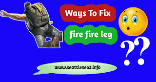 """Best Ways To Fix Free Fire Leg"""