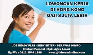 Lowongan TKW Hong Kong / PLRT Hongkong - PRT - Beby Sitter - Perawat Orang Jompo - 2020