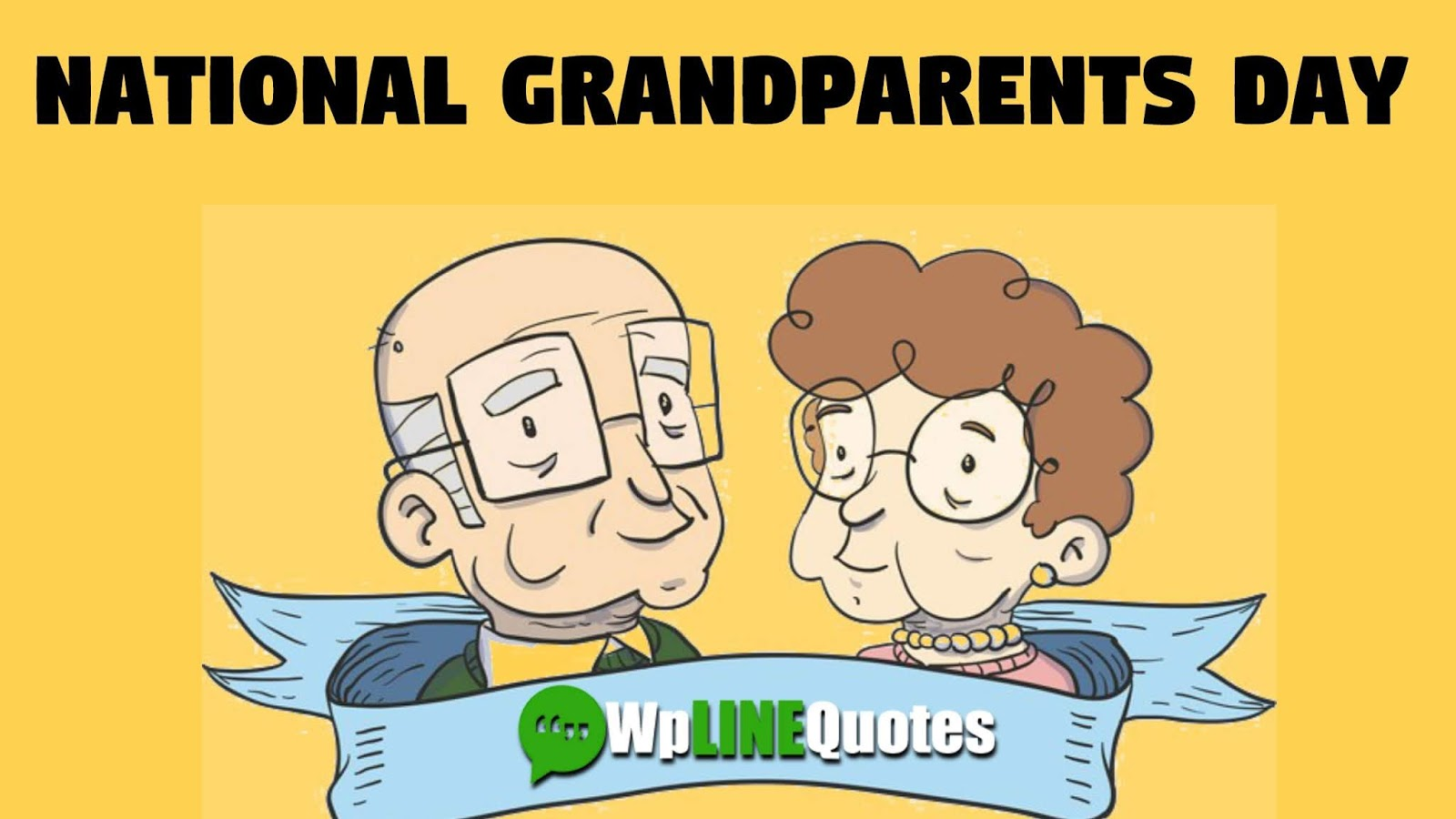 Best 50+ Happy National Grandparents Day 2019 Quotes, Wishes, Images and Messages