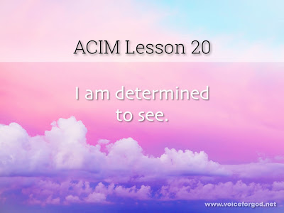 [Image: ACIM-Lesson-020-Workbook-Quote-Wide.jpg]