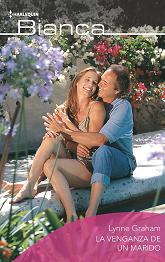 Lynne Graham - La Venganza De Un Marido