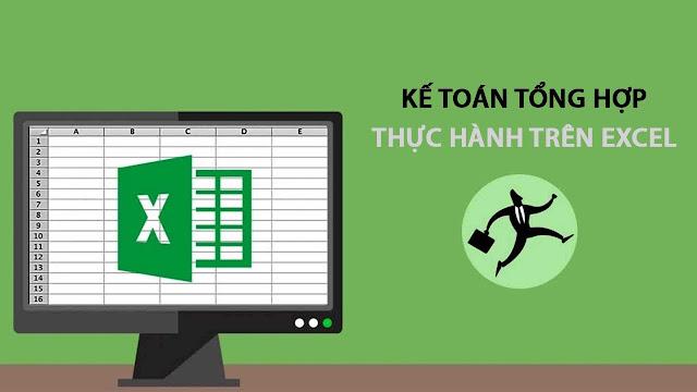 Khóa học hướng dẫn thực hành làm kế toán tổng hợp trên Excel