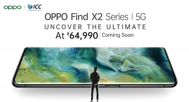 Oppo Find X2 & Find X2 Pro Launched With 6.7inch Quad HD+ Display, 12GB RAM, 5G, Snapdragon 865, 4200mAh Battery & More