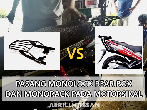 Pasang Monolock Rear Box dan Monorack Pada Motorsikal