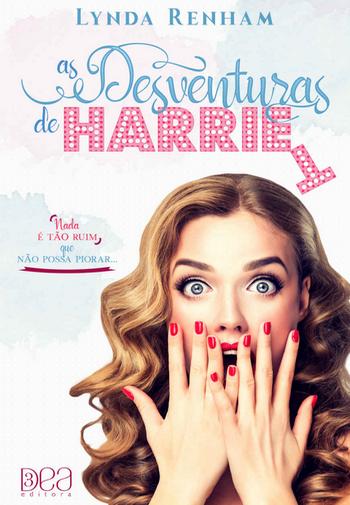 As Desventuras de Harriet de Lynda Renham | 3DEA Editora