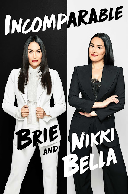 Incomparable By Brie & Nikki Bella