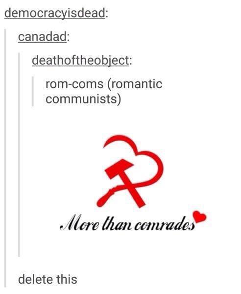 Love is an invention made by communists