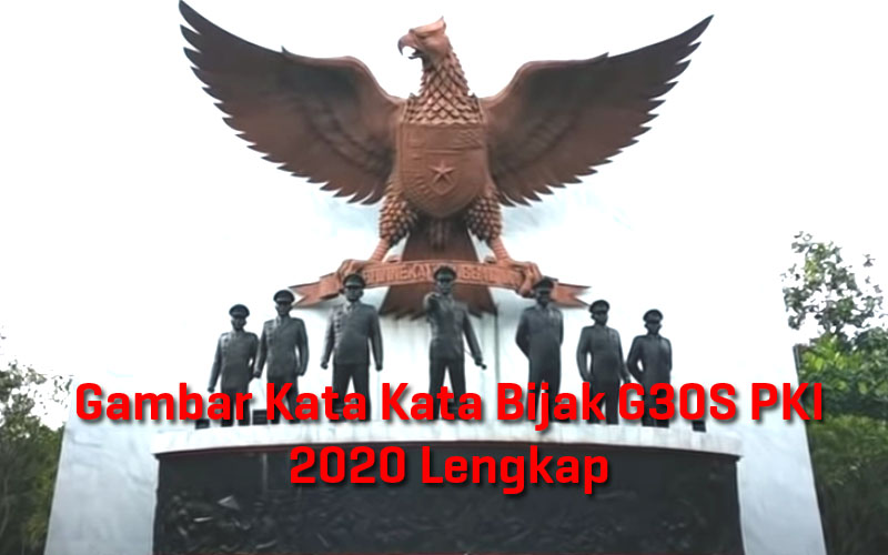 gambar-kata-kata-bijak-g30s-pki-2020-lengkap