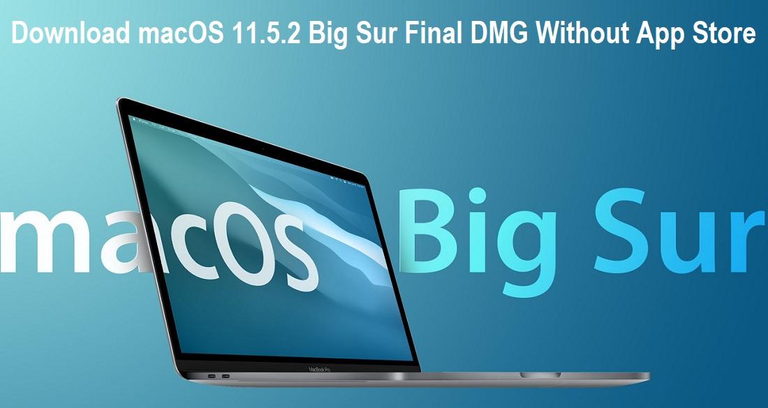 Download macOS 11.5.2 DMG