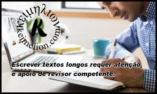 O revisor de textos é um assessor de linguística.