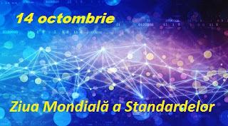14 octombrie: Ziua Mondială a Standardelor