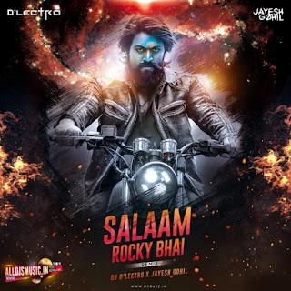 Salam Rocky Bhai (KGF) - DJ Dlectro X Jayesh Gohil Remix [NewDjsWorld.Com]