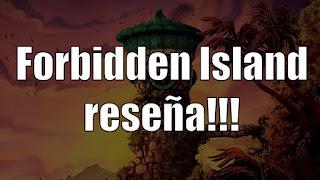 forbidden island el juego de tablero reseña
