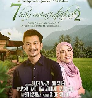 Novel 7 Hari Mencintaiku 2 Karya Siti Rosmizah (Drama Adaptasi Novel), Drama 7 Hari Mencintaiku 2, Poster Drama Drama 7 Hari Mencintaiku 2,
