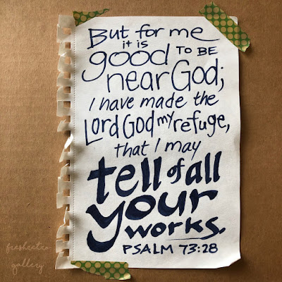 But for me it is good to be near God; I have made the Lord God my refuge, that I may tell of all your works. Psalm 73:28