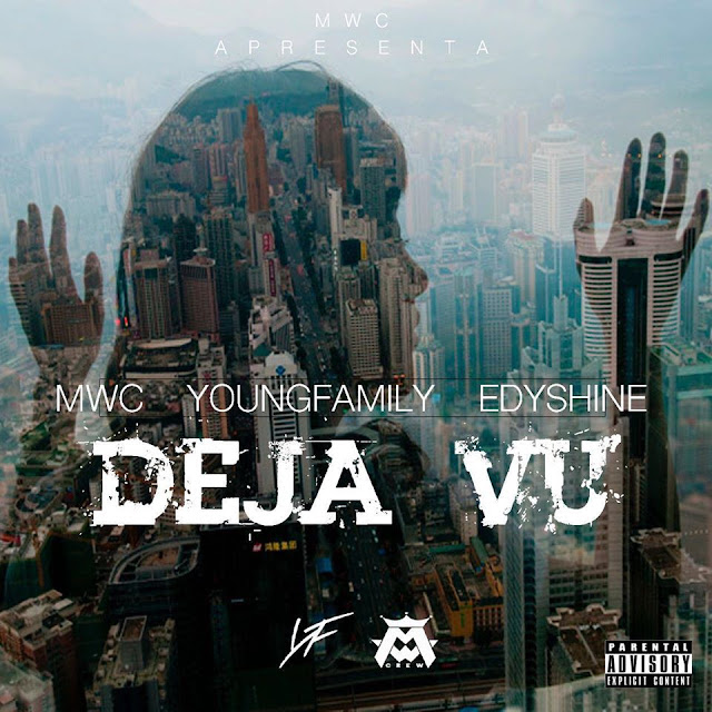 MWC - Dejavú Feat. Young Family & Edy Shine (prod. Samuel) [Download]