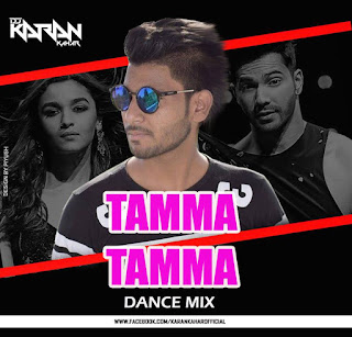 Tamma Tamma ( Dance Mix ) By Dj Karan Kahar