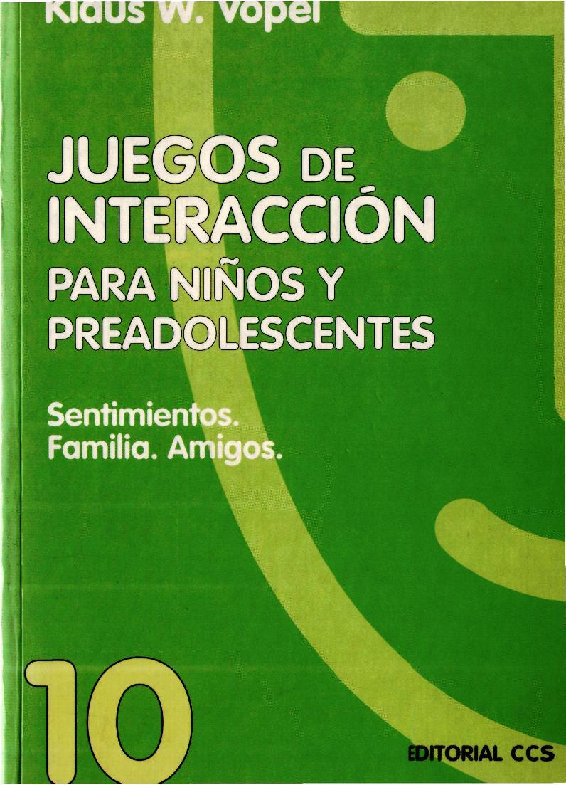 Juegos de interacción para niños y preadolescentes, Volumen 10 – Klaus W. Vopel