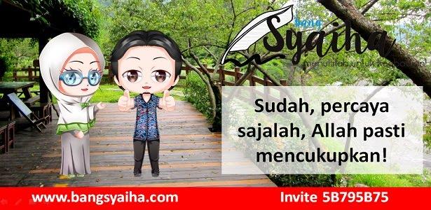Allah yang mencukupkan, Kisah inspiratif, Bang Syaiha, www.bangsyaiha.com