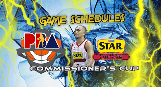 List of Star Hotshots Game Schedules 2017 PBA Commissioner's Cup