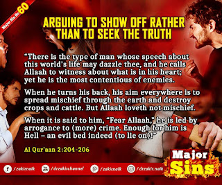 MAJOR SIN. 60.2. ARGUING TO SHOW OFF RATHER THAN TO SEEK THE TRUTH