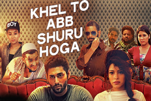 Khel To Ab Shuru Hoga (Title Song)