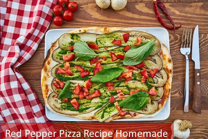 Red Pepper Pizza Recipe Homemade