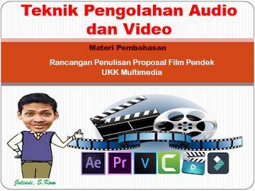 """Penulisan Proposal Film Pendek """"Iklan Layanan Masyarakat"""" Untuk UKK Multimedia"""