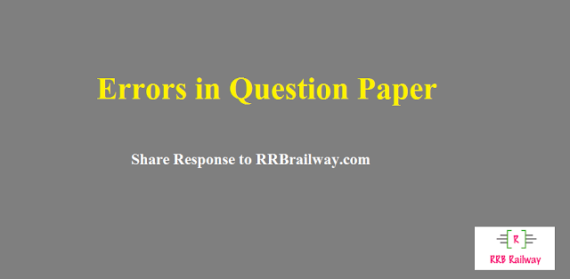 RRB Railway ALP & Technician Exam 2018: Errors in Question Paper | Share Response