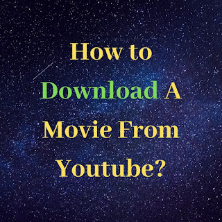 how-to-download-a-movie-from-youtube,download-movie-at-youtube