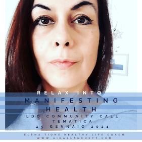 Relax Into Manifesting Health! Un'Altra Ossessione (E Come Uscirne) [Soluzioni Al Dolore Pelvico Cronico] | Elena Tione Healthy Life Coach