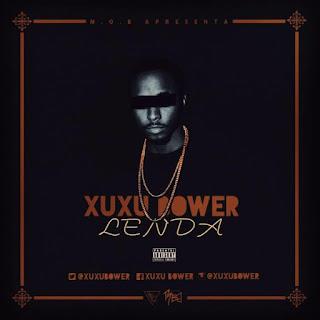 Xuxu Bower - MixTape Lenda [Download]