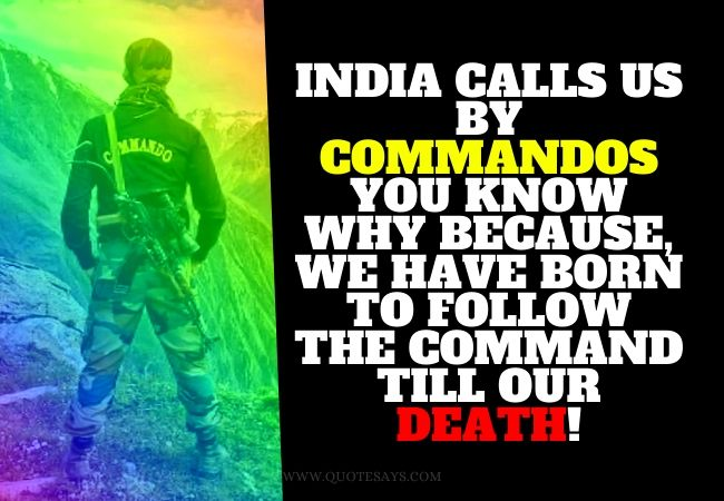 Indian Army Commandos Quotes, Emotional Indian Army Quotes, Respect Indian Army Quotes