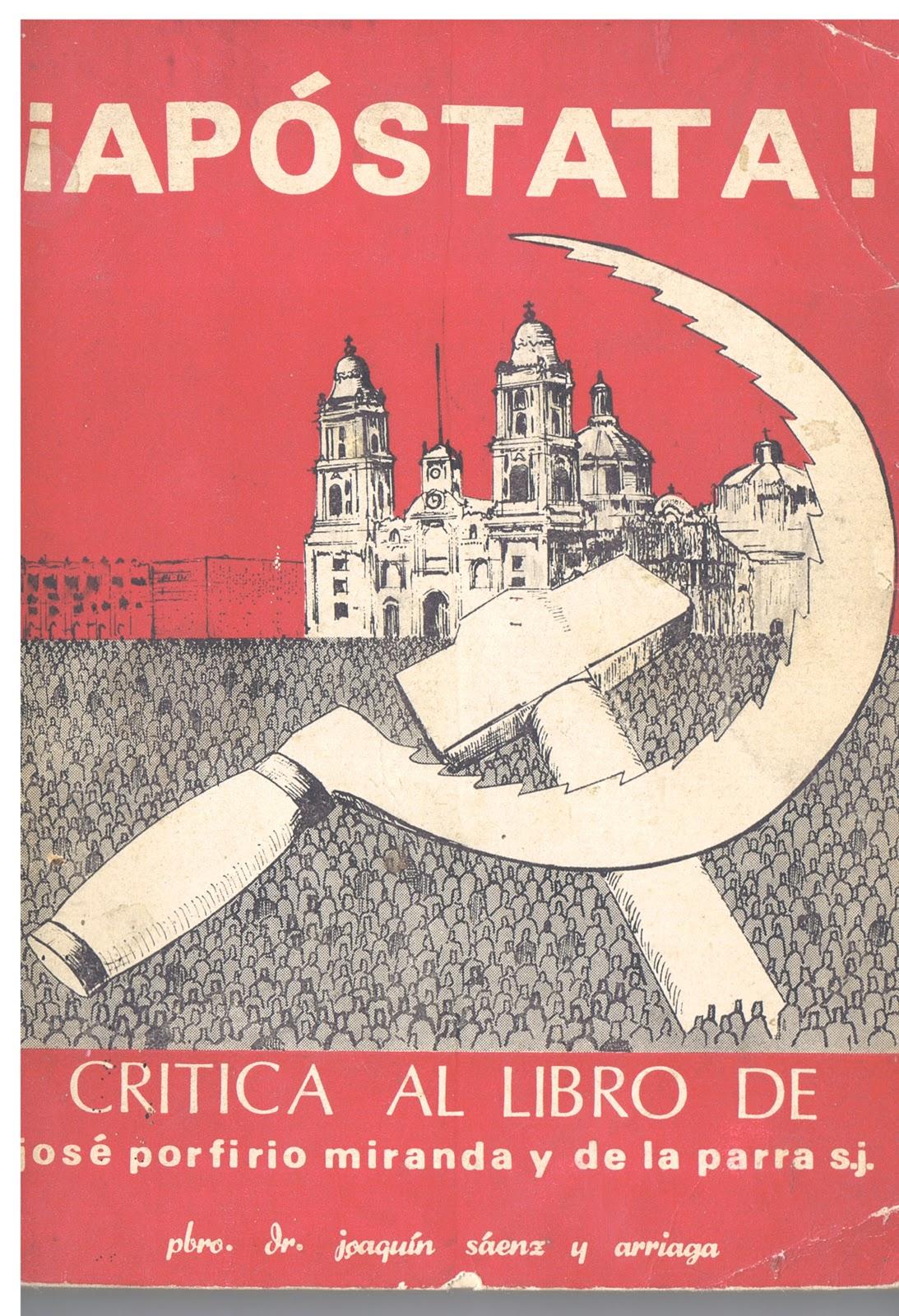 APOSTAT! (1971) Par le Rév. P. JOAQUIN SAENZ Y ARRIAGA  Apostata