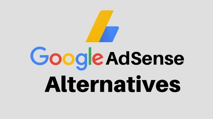 5+ Best Google AdSense Alternatives in 2021 (High Paying)