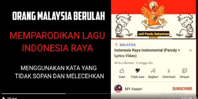 Parodi Lagu Indonesia Raya, Rakyat Tahan Diri Jangan Sampai Ada Ganyang Malaysia Jilid II