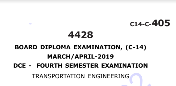 Diploma Transportation Engineering Previous Question Paper c14 March/April 2019