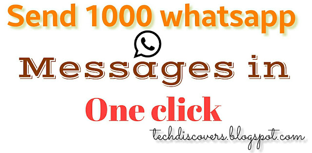Send unlimted messages on whatsapp in one click